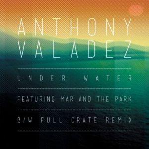 Anthony Valadez & Mar Go 'Under Water'