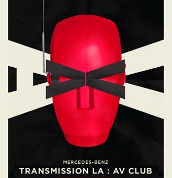 Transmission LA: AV CLUB, curated by Mike D