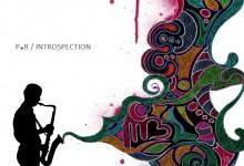 "New Artist: P.R   ""Introspection"" [EP]"