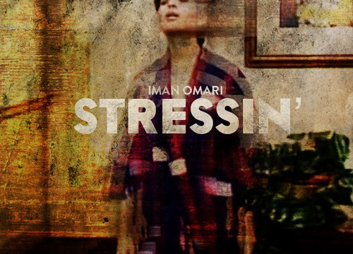 "Gotta Hear This | Iman Omari: ""Stressin"""
