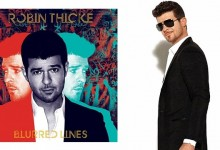 "New Music | Robin Thicke ""Blurred Lines"" [Album Stream]"