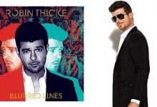 "New Music | Robin Thicke ""Blurred Lines"" [Album Stream]"